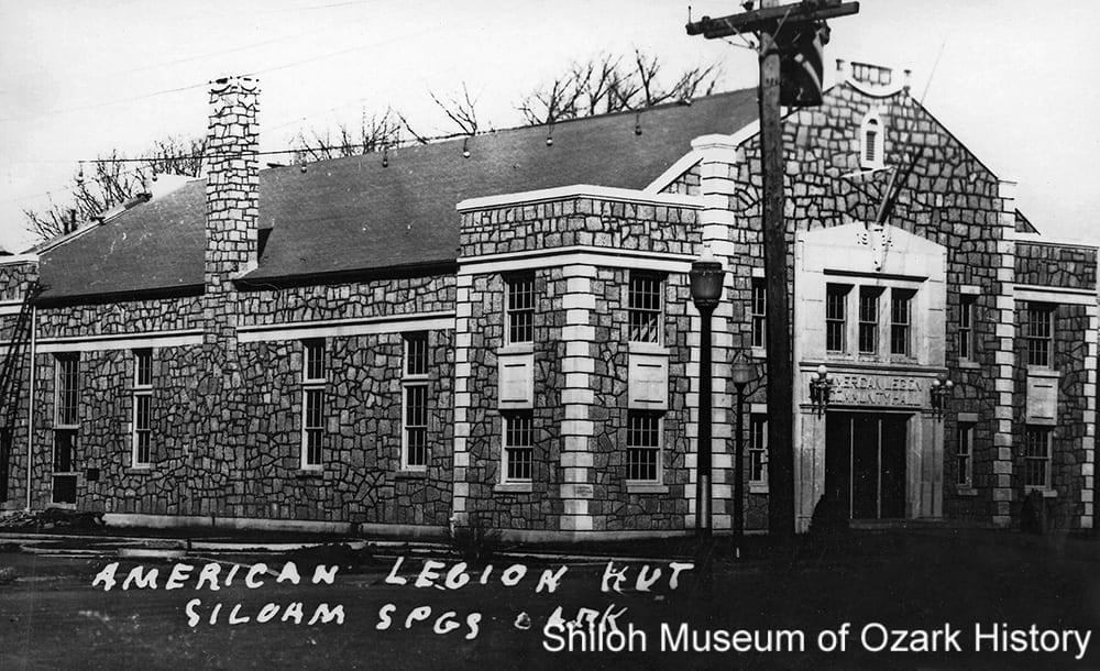 American Legion Hut, Siloam Springs (Benton County), 1940s.